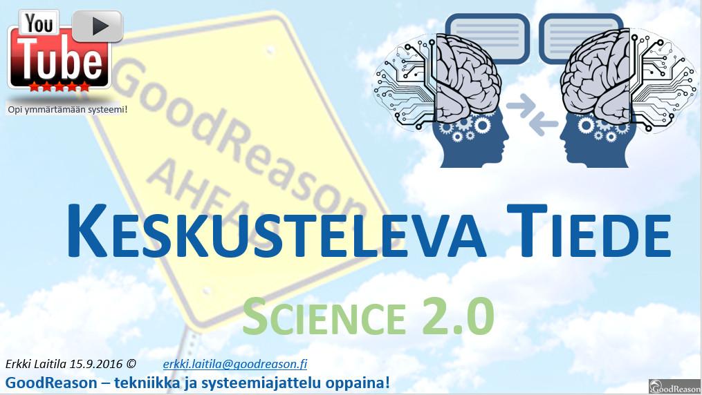 Keskusteleva tiede; kuinka lähelle tiede pääsee kansalaista?