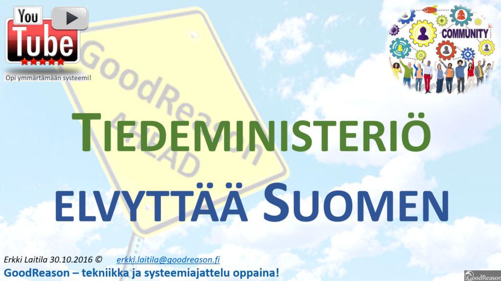 Perustelut miksi Suomeen pitäisi saada Tiedeministeriö; osaamisen vajeet ja niiden korjaaminen