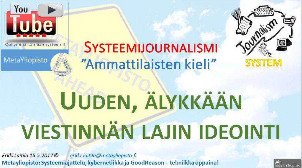 Miten viestintä voi onnistua; systeemisen journalismin idea