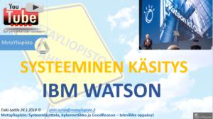 IBM Watson – superälyä vai konkreettista järjestelmäkehitystä?