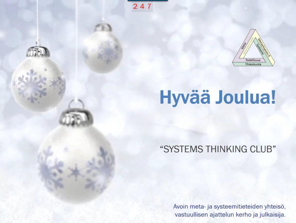 Hyvää Joulua, toivottaa systeemiajattelijoiden avoin kerho