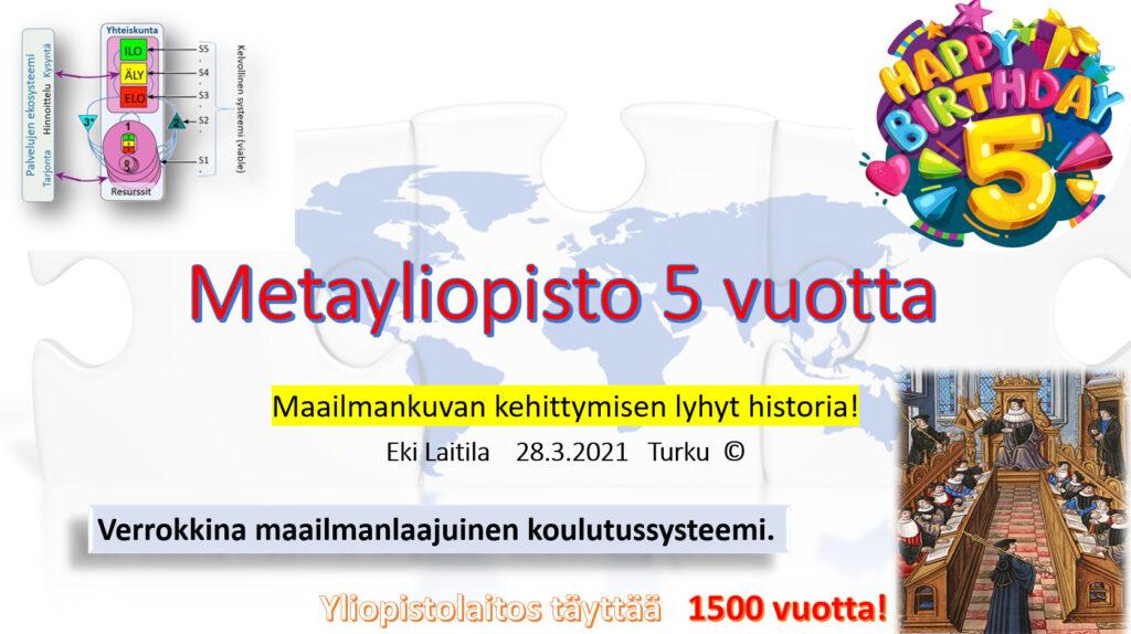 Metayliopisto täyttää 5v, mutta yliopistolaitos 2500v; Kumpi on ketterämpi ja toimivampi systeemi?